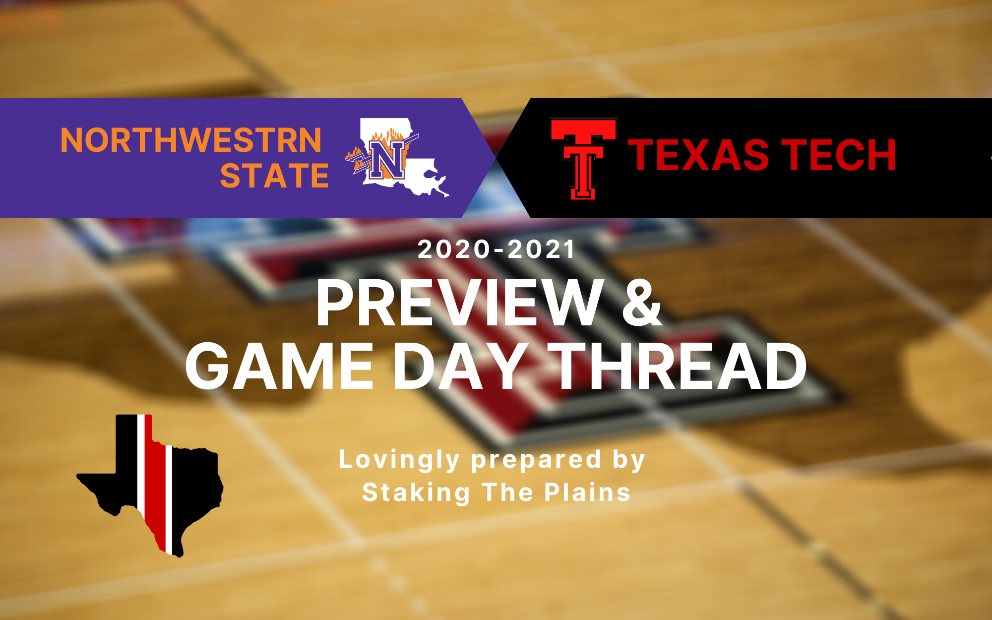 Preview Game Thread Northwestern State Vs Texas Tech Staking The Plains